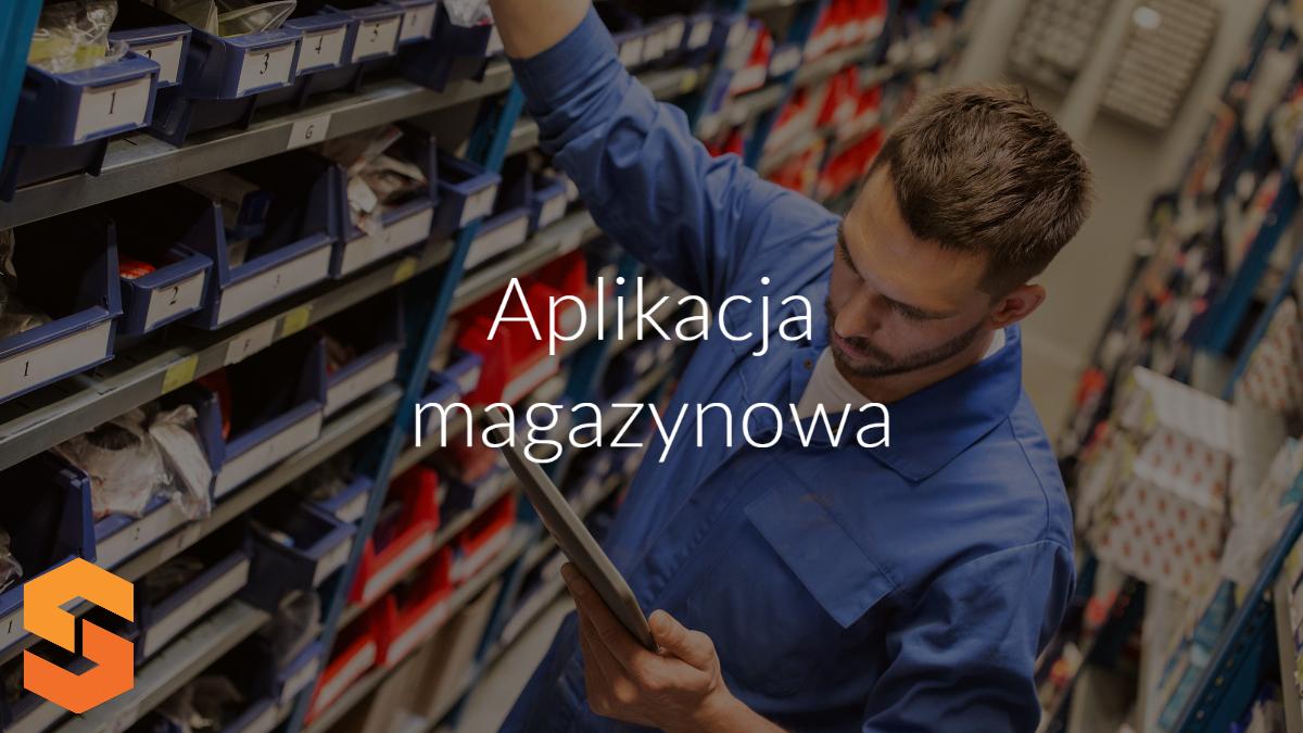 aplikacja magazynowa