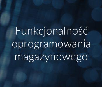 Funkcjonalność oprogramowania magazynowego