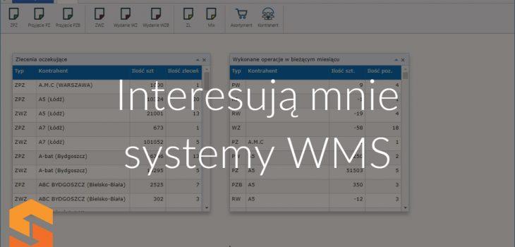 Interesują mnie systemy WMS