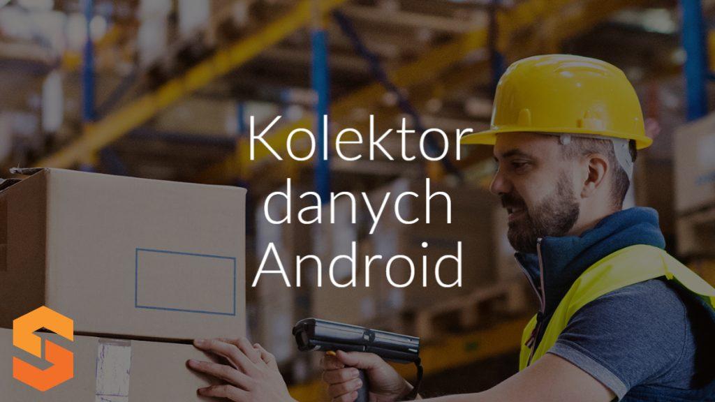 Kolektor danych Android