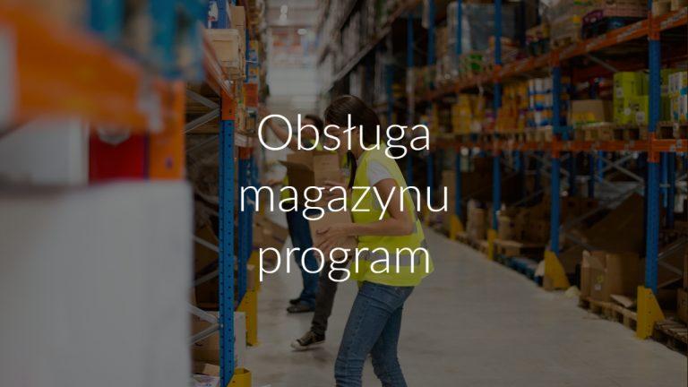 Obsługa magazynu program
