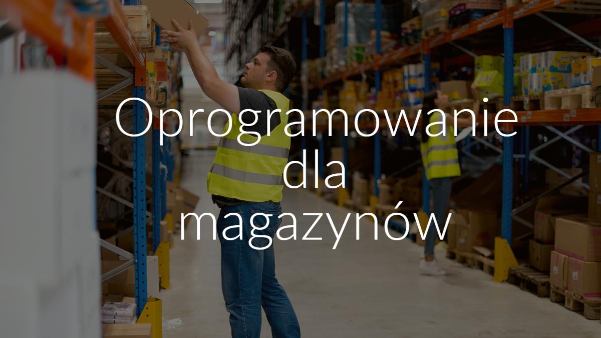 Oprogramowanie dla magazynów