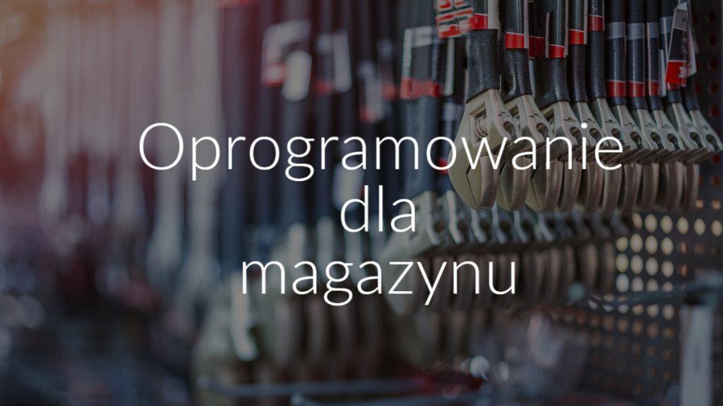 Oprogramowanie dla magazynu