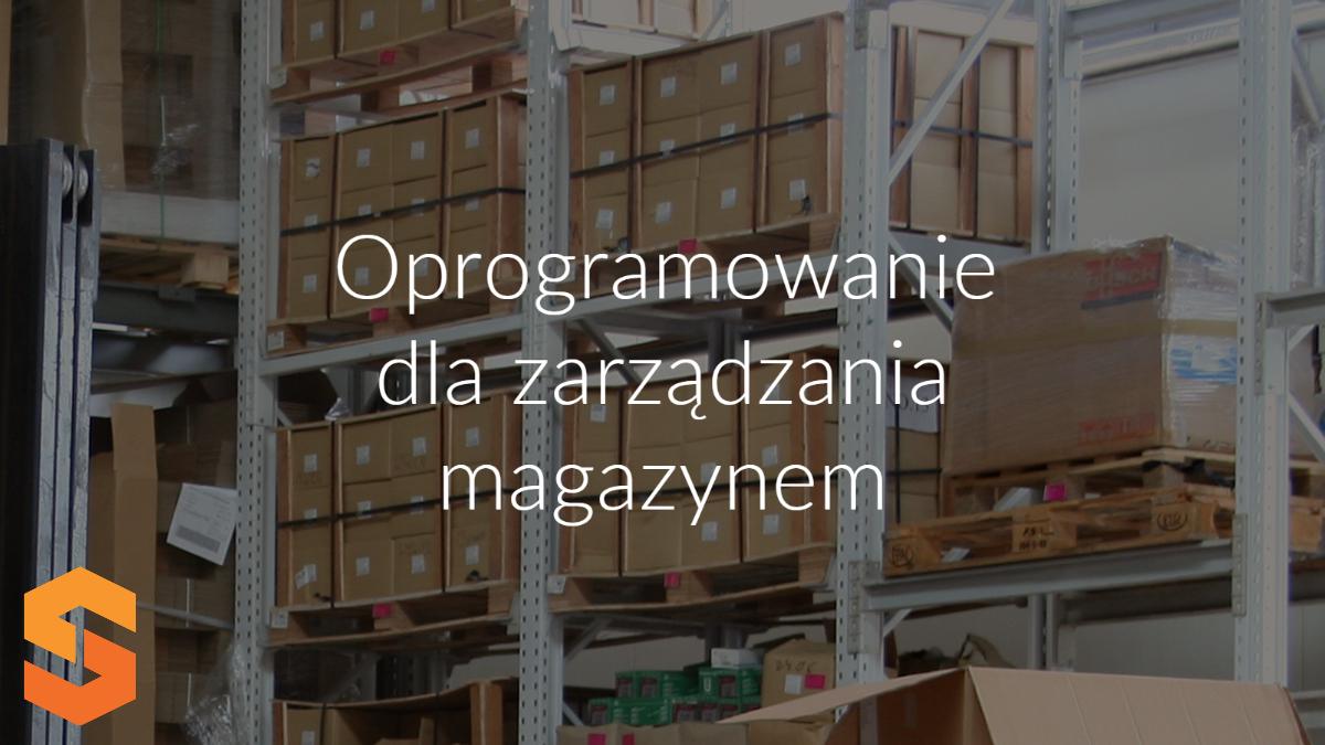 Oprogramowanie do zarządzania magazynem