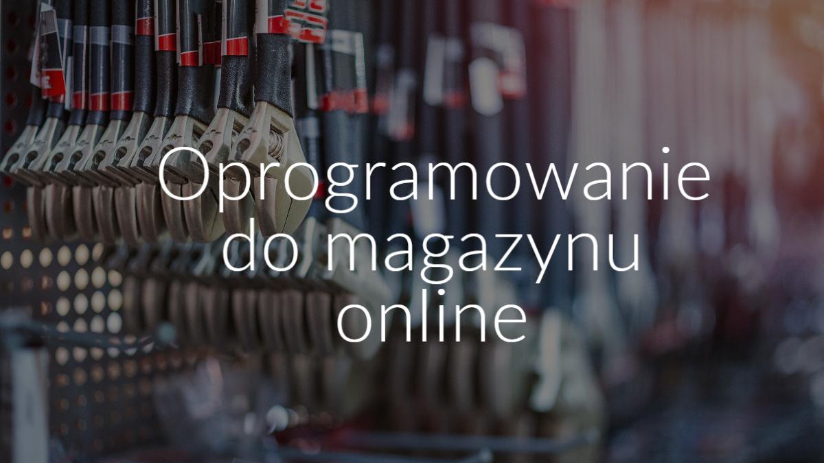 oprogramowanie do magazynu online