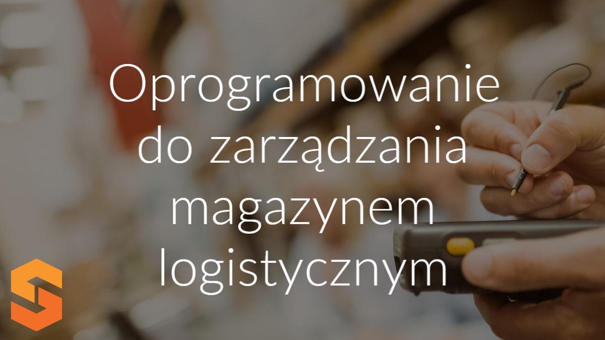 oprogramowanie dla zarządzania magazynem