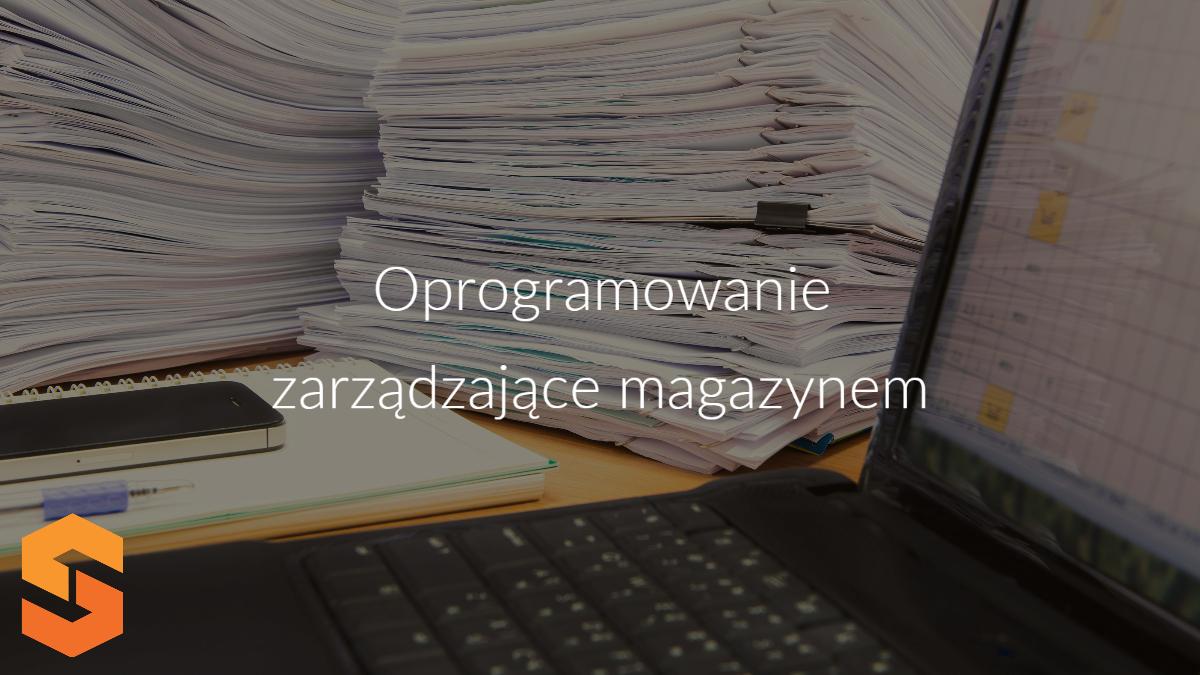 Oprogramowanie zarządzające magazynem