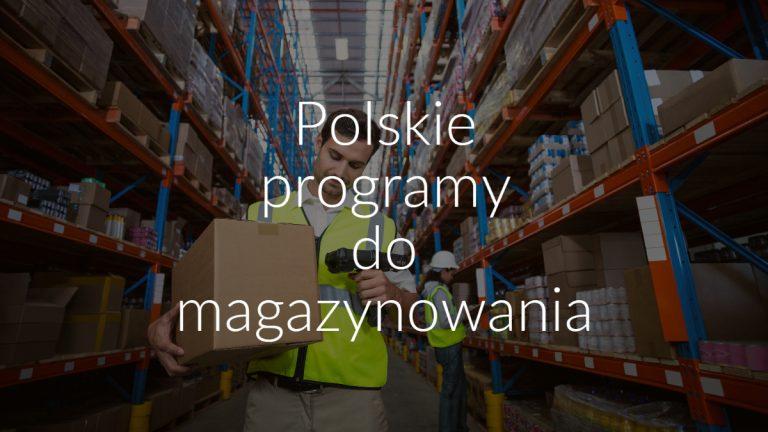 Polskie programy do magazynowania