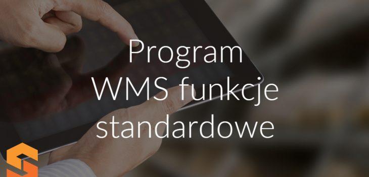 Program WMS funkcje standardowe