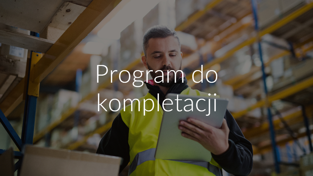 program do kompletacji