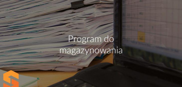 Program do magazynowania