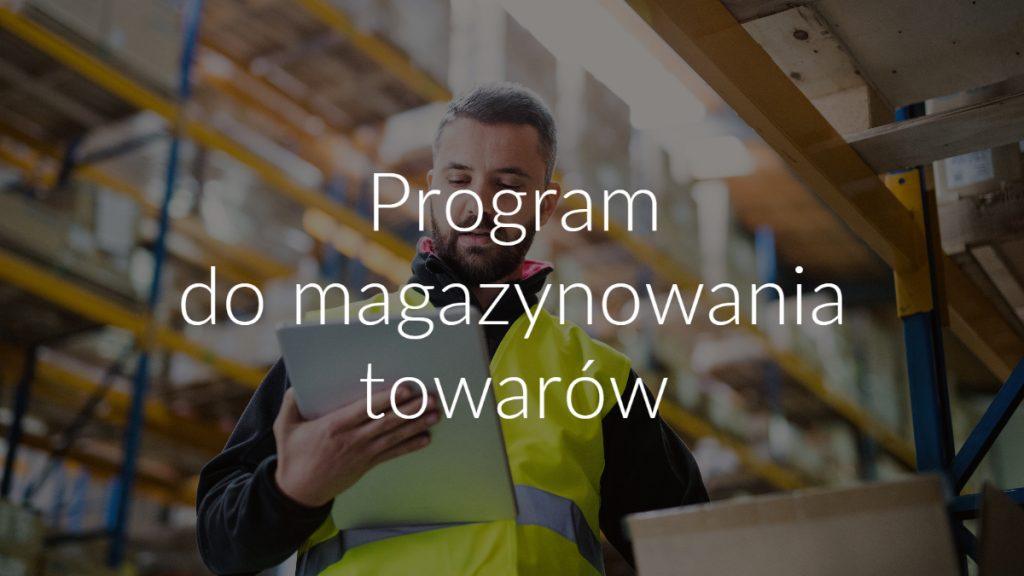 Program do magazynowania towarów