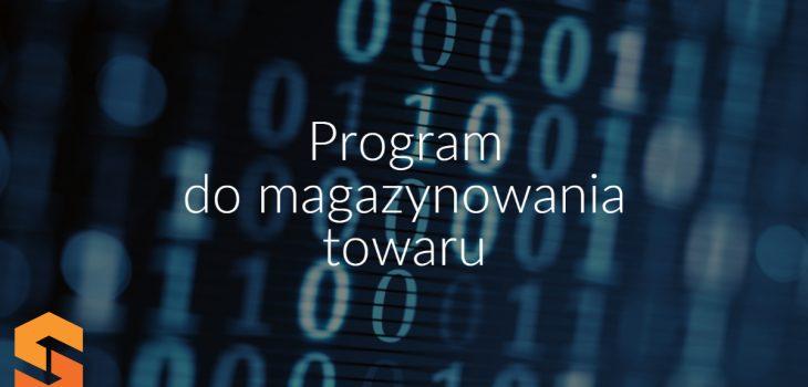 Program do magazynowania towaru