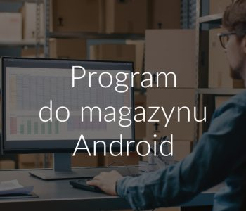 Program do magazynu Android