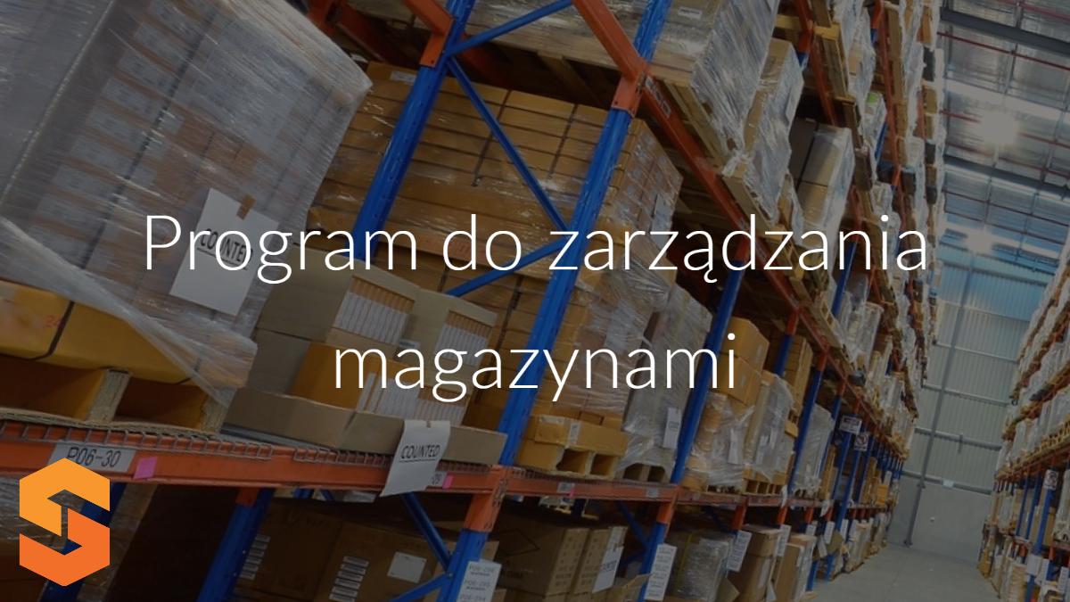 program do zarządzania magazynami