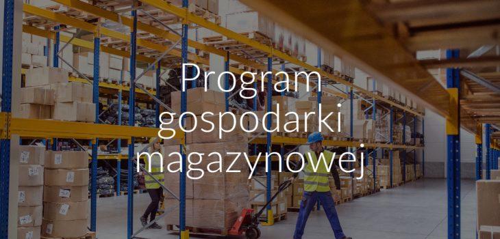Program gospodarki magazynowej