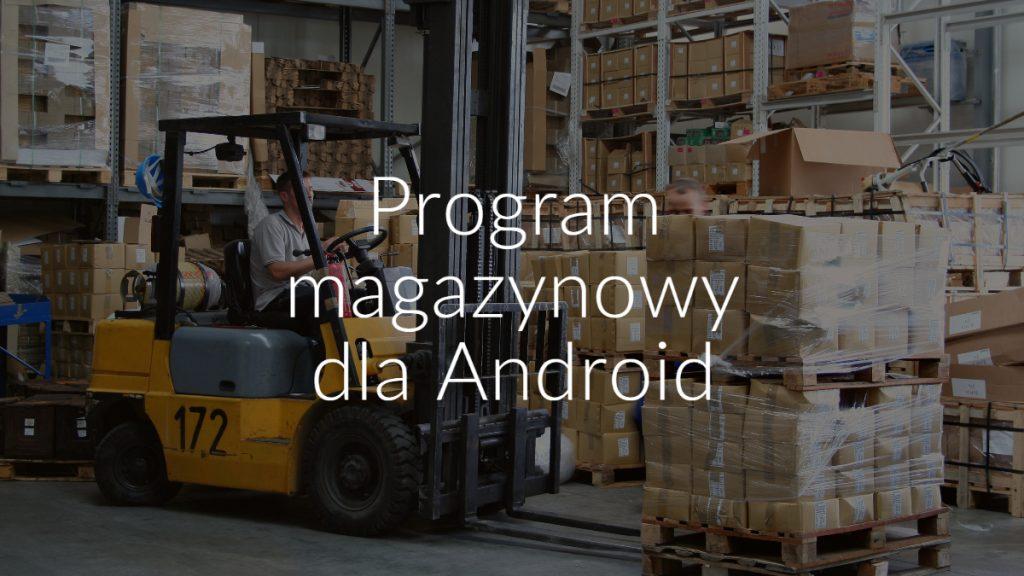 Program magazynowy dla Android