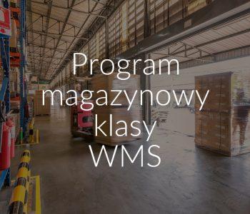 Program magazynowy klasy WMS