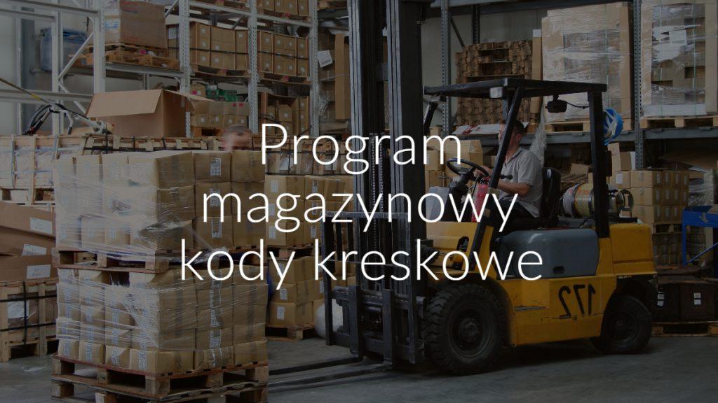 Program magazynowy kody kreskowe