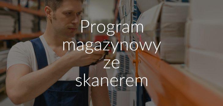Program magazynowy ze skanerem