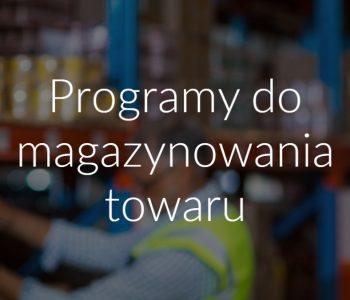 Programy do magazynowania towaru