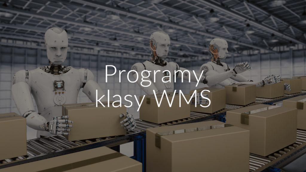 Programy klasy WMS