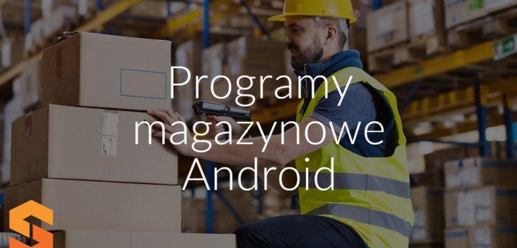 Programy magazynowe Android