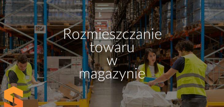 Rozmieszczanie towaru w magazynie