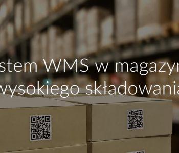System WMS w magazynie wysokiego składowania