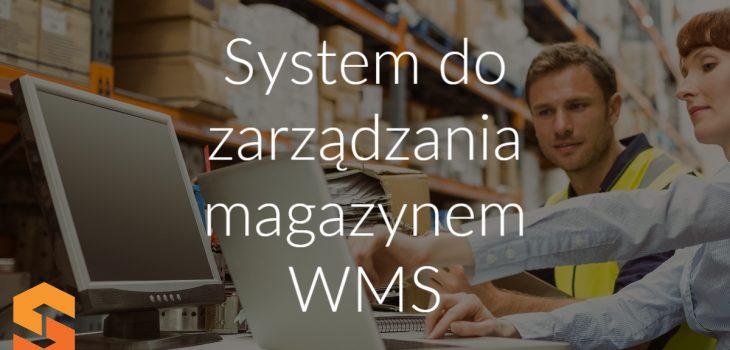 System do zarządzania magazynem WMS