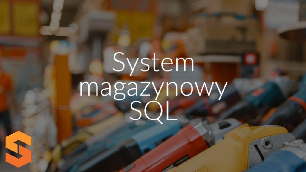 System magazynowy SQL