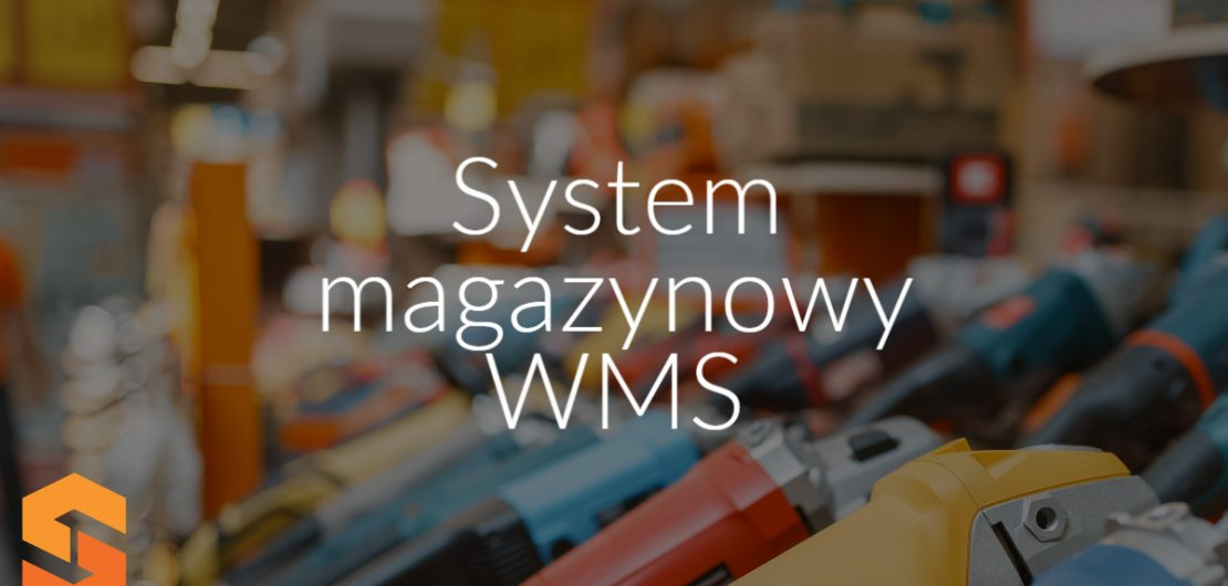System magazynowy WMS