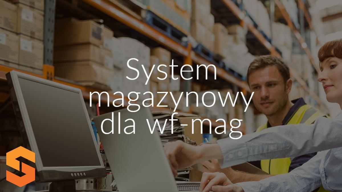 system magazynowy dla wf-mag
