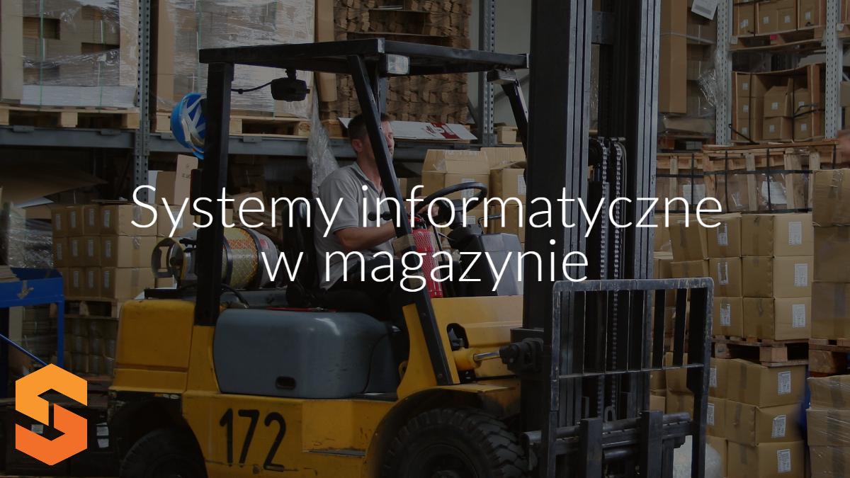 systemy informatyczne w magazynie