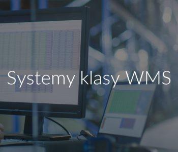 Systemy klasy WMS