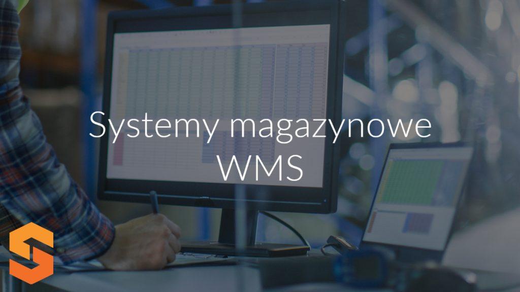 Systemy magazynowe WMS