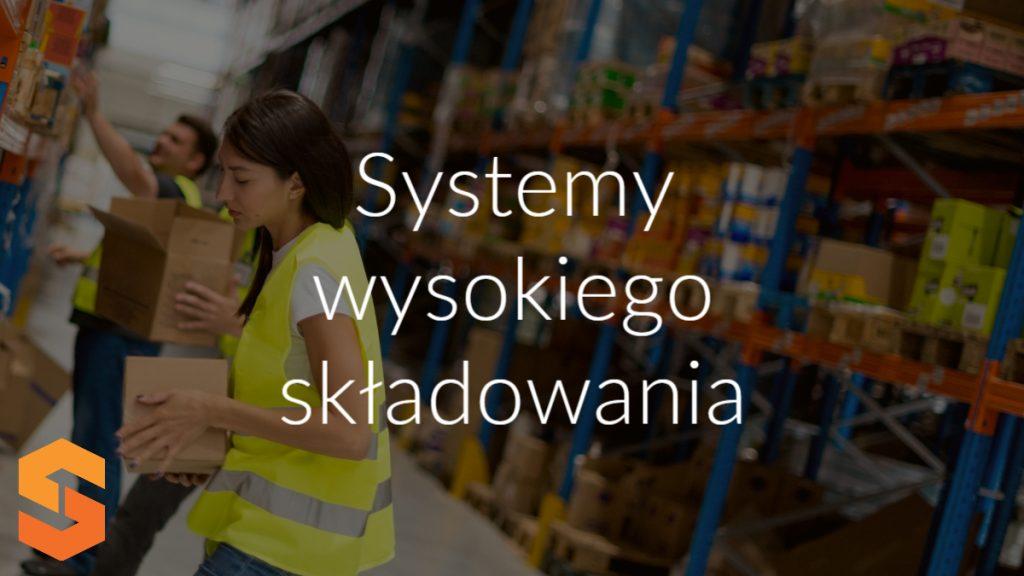 Systemy wysokiego składowania