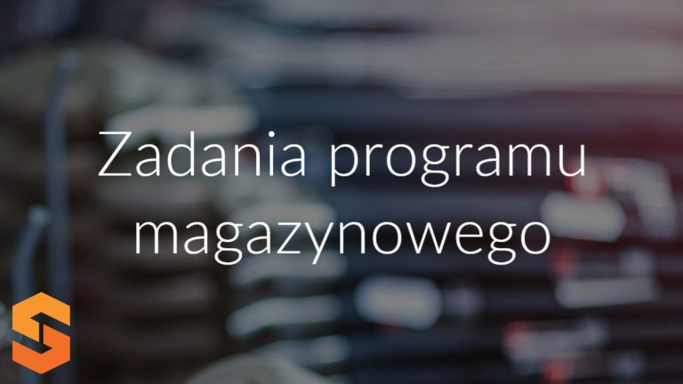 Zadania programu magazynowego