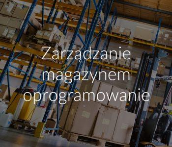 Zarządzanie magazynem oprogramowanie