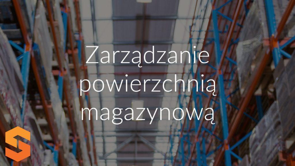 Zarządzanie powierzchnią magazynową